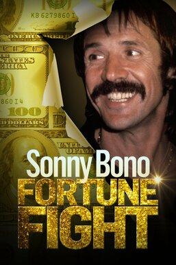 Sonny Bono: Fortune Fight