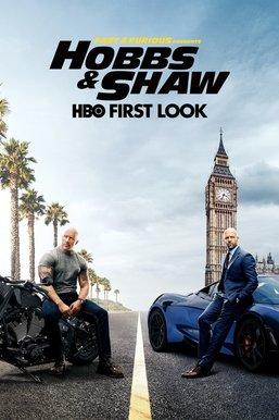 The Making Of: Fast & Furious Presents: Hobbs & Shaw