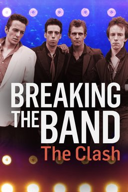 The Clash: Breaking The Band