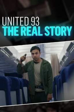 United 93: The Real Story