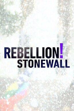Rebellion! Stonewall