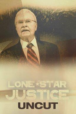 Lonestar Justice: Investigators Uncut