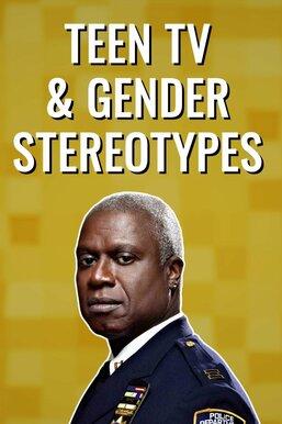 Teen TV & Gender