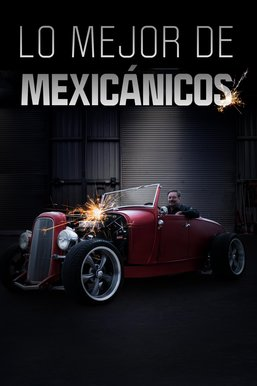 Lo mejor de Mexicánicos