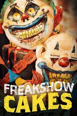 Freakshow Cakes
