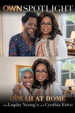 Oprah At Home with Lupita Nyong'o and Cynthia Erivo