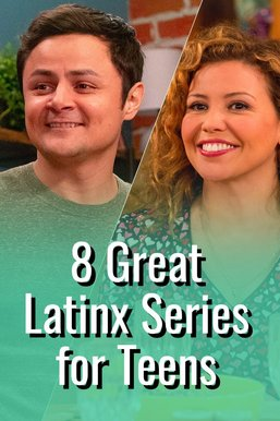 8 Great Latinx Series for Teens