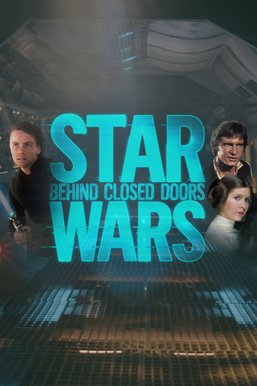 Star Wars: Behind Closed Doors
