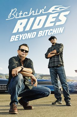 Bitchin' Rides: Beyond Bitchin
