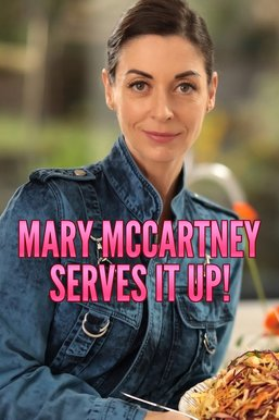 Mary McCartney Serves It Up!
