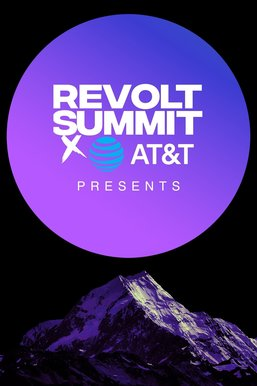 REVOLT Summit Presents