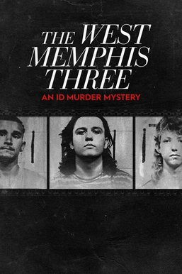 The West Memphis Three: An ID Murder Mystery
