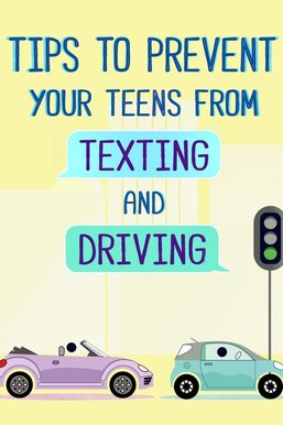 How to Prevent Your Teen From Texting & Driving