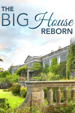 Mount Stewart: The Big House Reborn