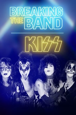 KISS: Breaking The Band