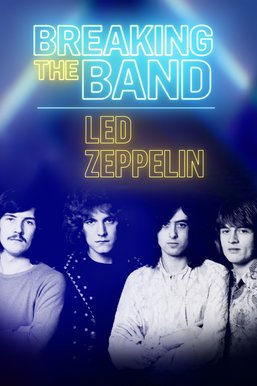 Led Zeppelin: Breaking The Band