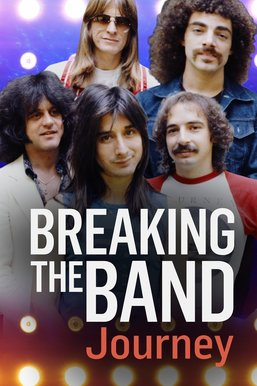 Journey: Breaking The Band