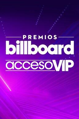 Premios Billboard: Acceso VIP