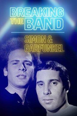 Simon & Garfunkel: Breaking the Band