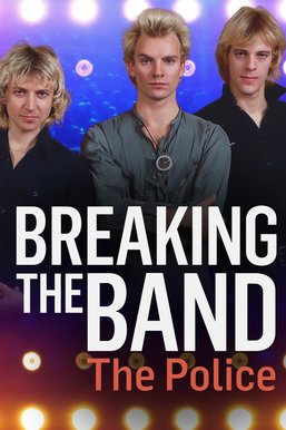 The Police: Breaking the Band