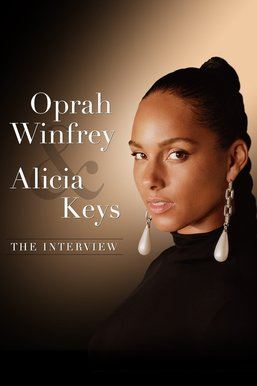 Oprah and Alicia Keys: The Interview