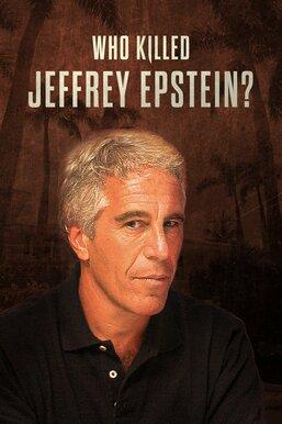 Who Killed Jeffrey Epstein