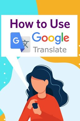 How to Use the Google Translate Mobile App