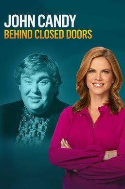 John Candy: Behind Closed Doors