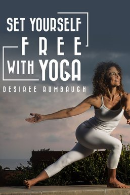 Set Yourself Free With Yoga: Hips, Hamstrings and Lower Back