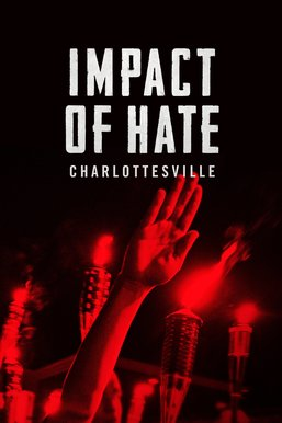 Impact of Hate: Charlottesville