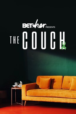 BET Her Presents: The Couch