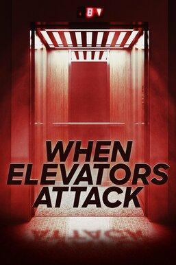When Elevators Attack