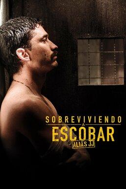 Sobreviviendo a Escobar, alias JJ