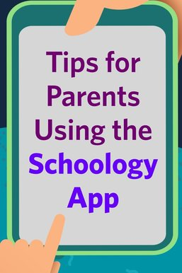 Tips for Parents Using the Schoology Mobile App