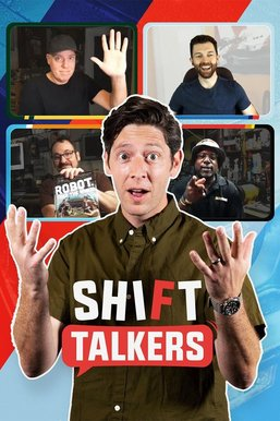 Shift Talkers