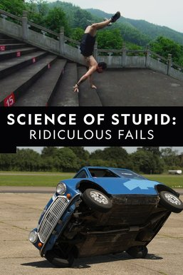 Science of Stupid: Ridiculous Fails