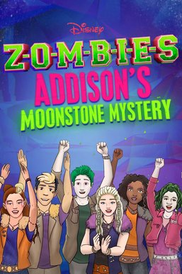 Zombies: Addison's Moonstone Mystery