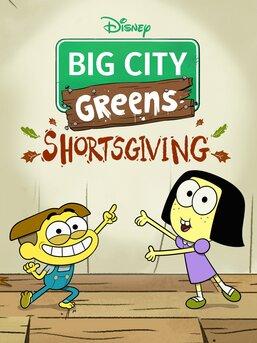 Big City Greens: Shortsgiving
