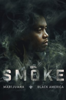 Smoke: Marijuana + Black America