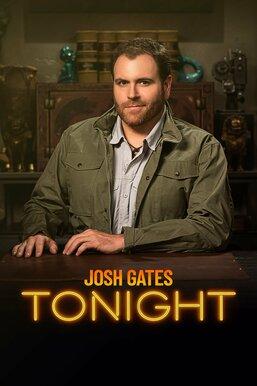 Josh Gates Tonight
