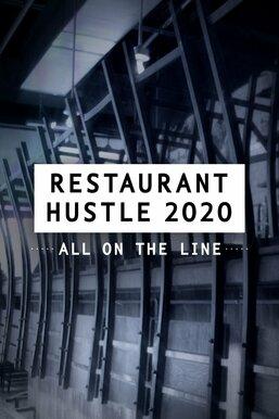 Restaurant Hustle 2020: All on the Line