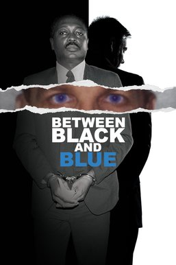 Between Black and Blue