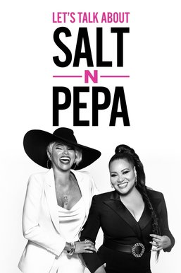 Let's Talk About Salt-N-Pepa