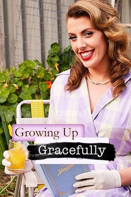 Growing Up Gracefully