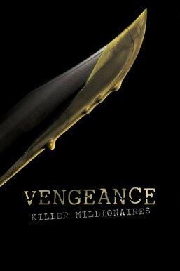 Vengeance: Killer Millionaires