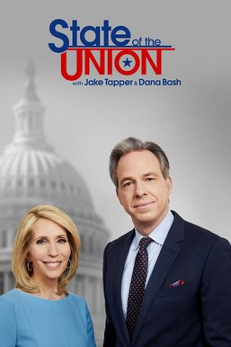 State of the Union with Jake Tapper and Dana Bash