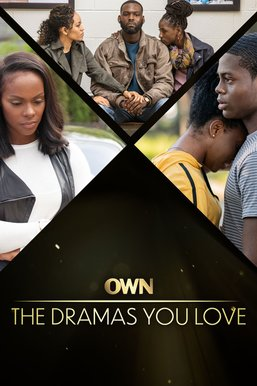 OWN: The Dramas You Love