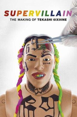 Supervillain: The Making of Tekashi 6ix9ine