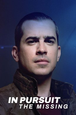 In Pursuit: The Missing