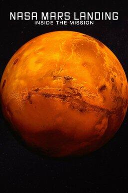 NASA Mars Landing: Inside the Mission